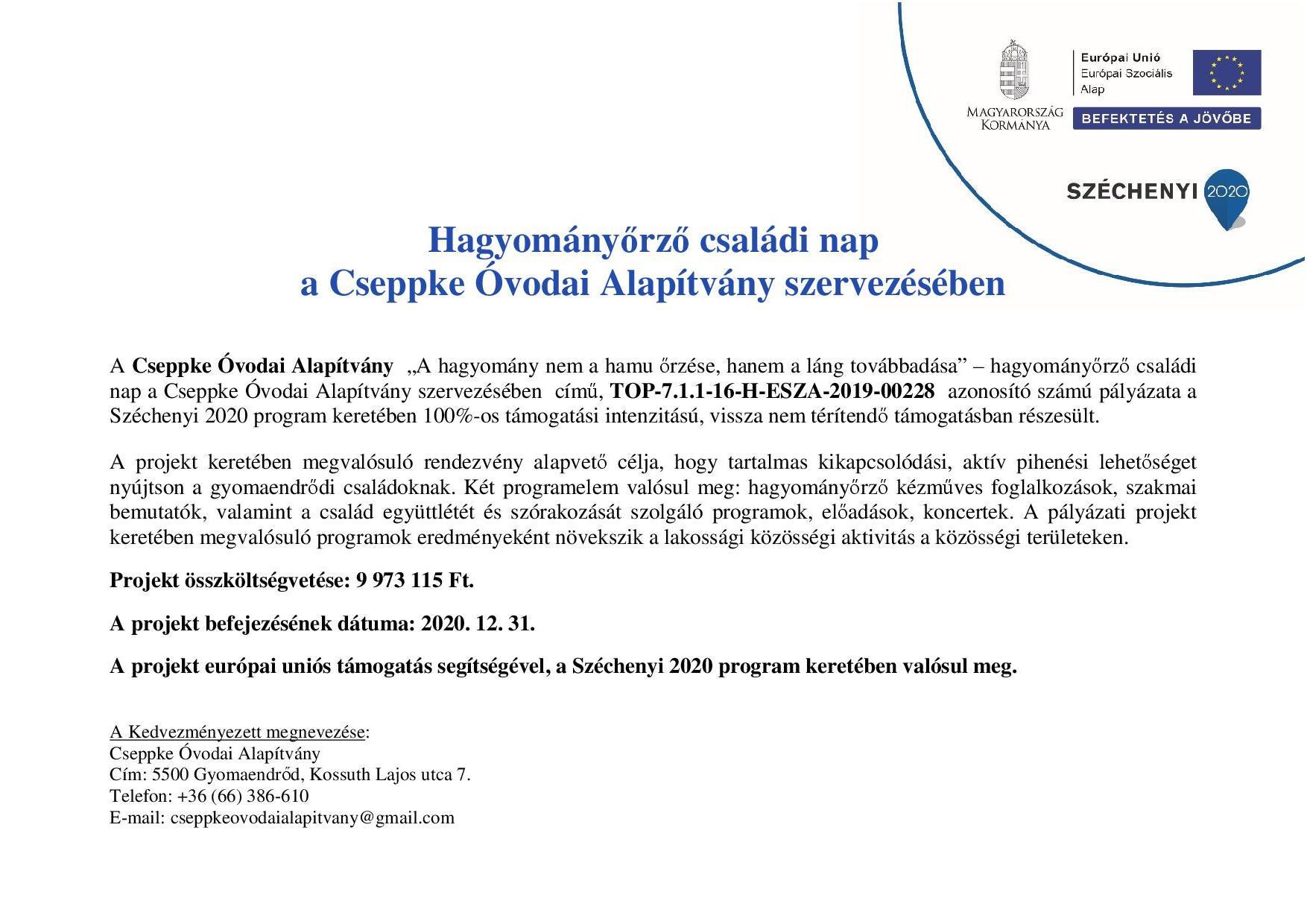 A helyi hagyományok ápolását támogató, valamint Családi és egészségmegőrző programok (TOP-7.1.1-16-H-012-4)